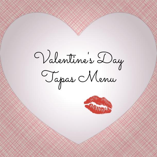 Valentine's Day Tapas Menu | MealswithmyMan.com